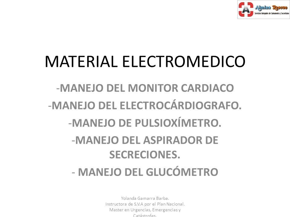 Material: - Pulsioxímetro.- Fuente de energía: pilas recargables o conexión a red eléctrica.