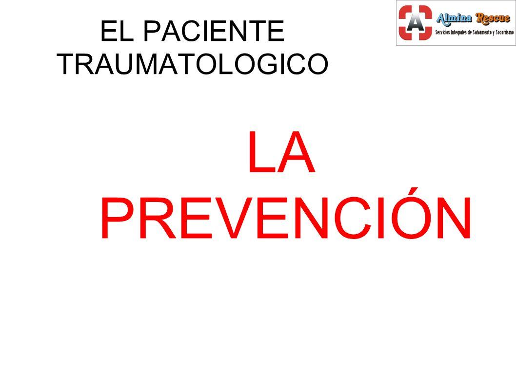 EL PACIENTE TRAUMATOLOGICO LA PREVENCIÓN