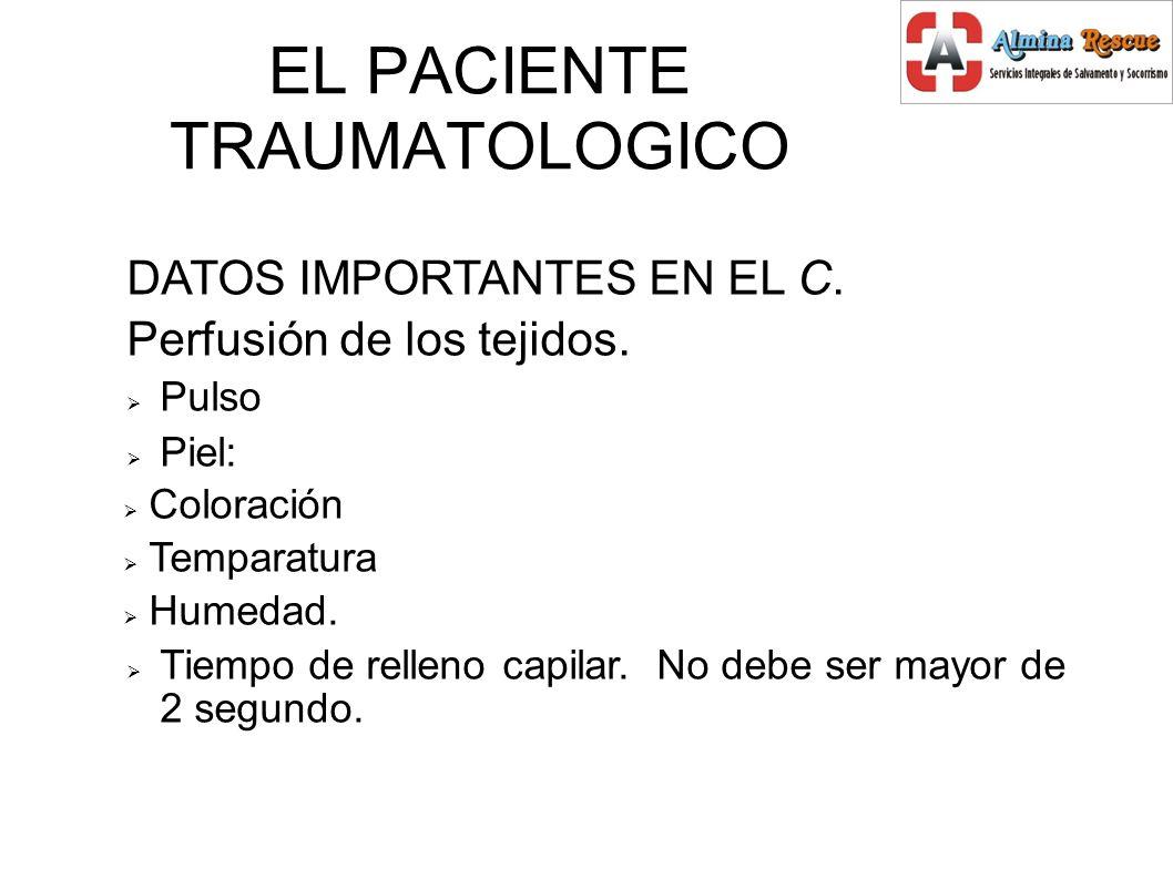 EL PACIENTE TRAUMATOLOGICO DATOS IMPORTANTES EN EL C.