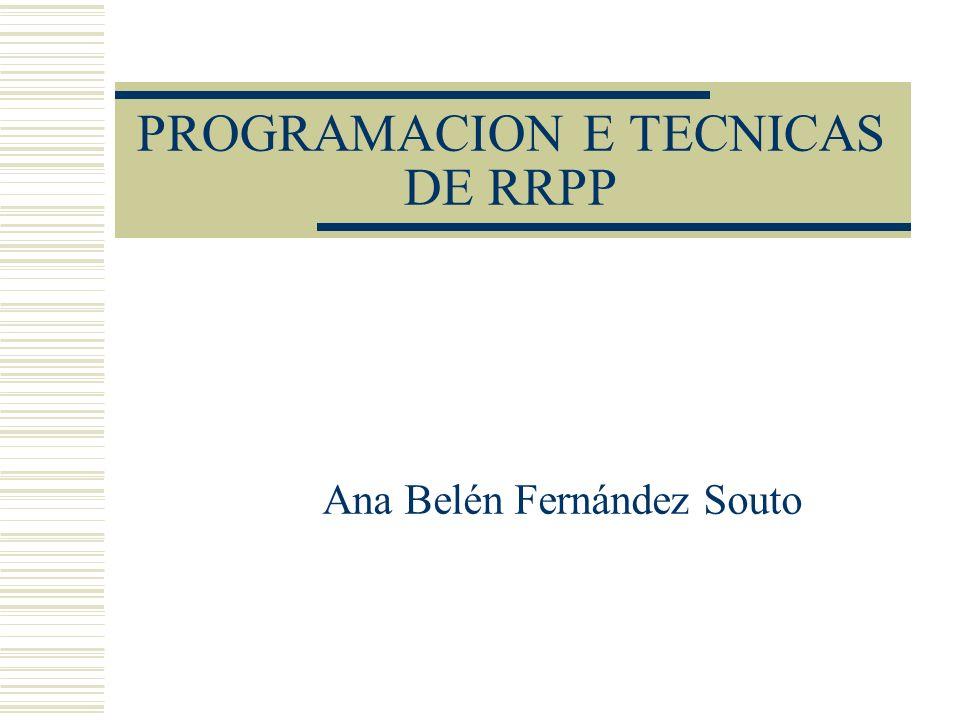 PROGRAMACION E TECNICAS DE RRPP Ana Belén Fernández Souto