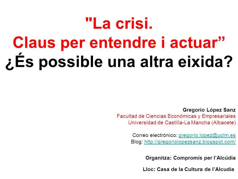 ¿SALDREMOS Y CÓMO DE LA CRISIS.