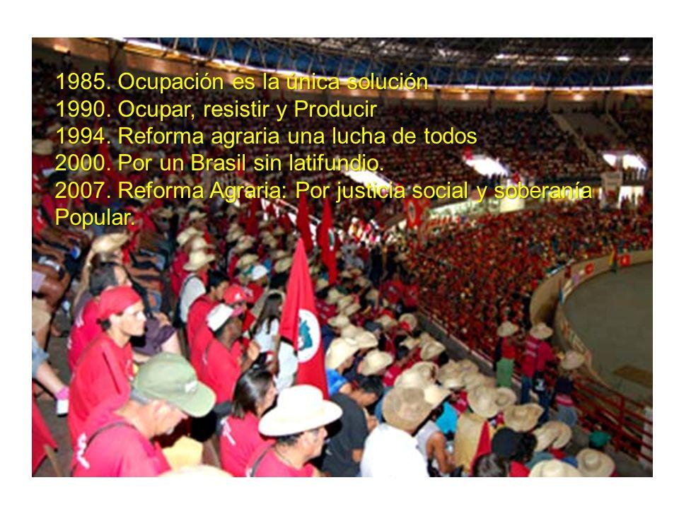 1985.Ocupación es la única solución 1990. Ocupar, resistir y Producir 1994.