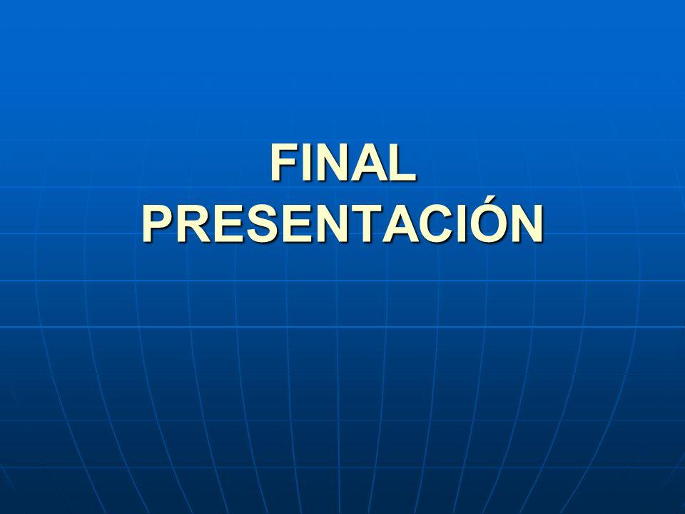 FINAL PRESENTACIÓN