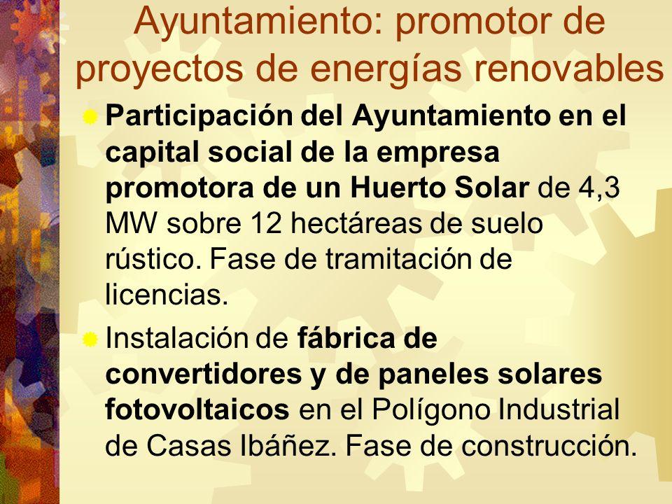 Ayuntamiento: promotor de proyectos de energías renovables Participación del Ayuntamiento en el capital social de la empresa promotora de un Huerto So