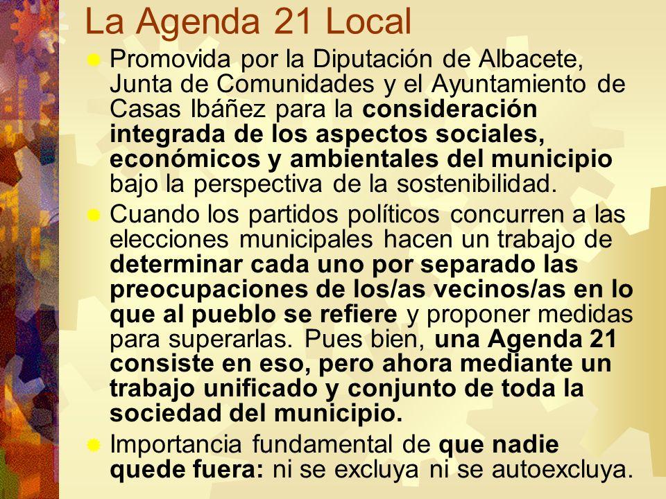La Agenda 21 Local Promovida por la Diputación de Albacete, Junta de Comunidades y el Ayuntamiento de Casas Ibáñez para la consideración integrada de