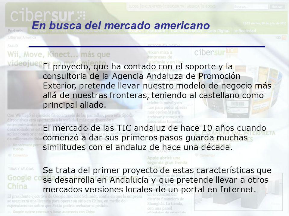 En busca del mercado americano El proyecto, que ha contado con el soporte y la consultoria de la Agencia Andaluza de Promoción Exterior, pretende llev
