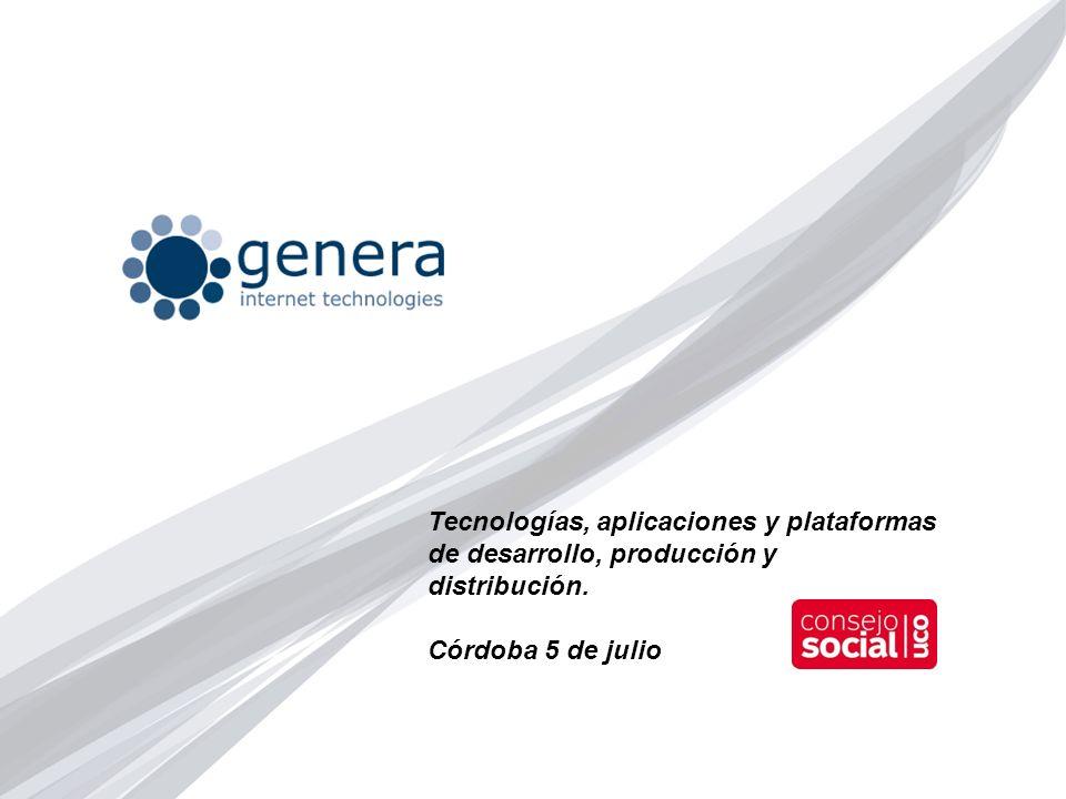 Tecnologías, aplicaciones y plataformas de desarrollo, producción y distribución. Córdoba 5 de julio