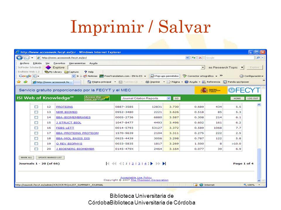 Biblioteca Universitaria de CórdobaBiblioteca Universitaria de Córdoba Imprimir / Salvar