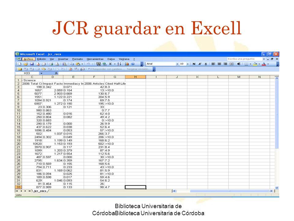 Biblioteca Universitaria de CórdobaBiblioteca Universitaria de Córdoba JCR guardar en Excell