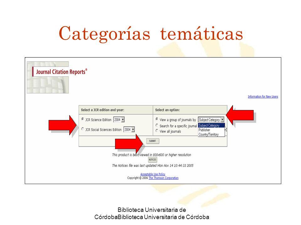 Biblioteca Universitaria de CórdobaBiblioteca Universitaria de Córdoba Ver datos de las revistas