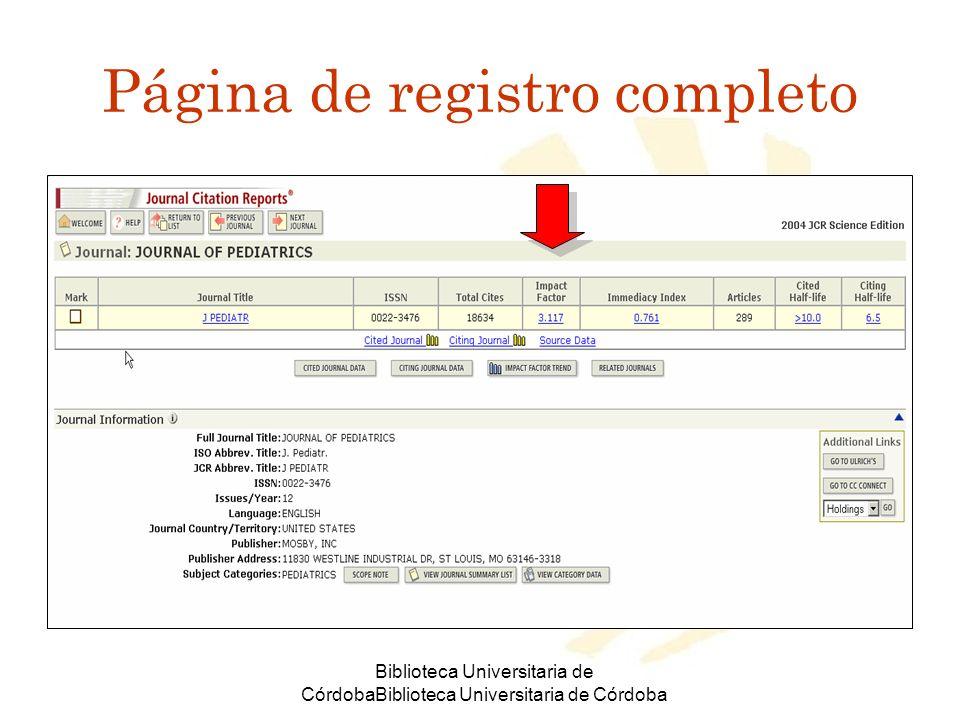 Biblioteca Universitaria de CórdobaBiblioteca Universitaria de Córdoba Página de registro completo