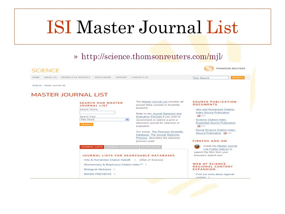 ISI Master Journal List »http://science.thomsonreuters.com/mjl /