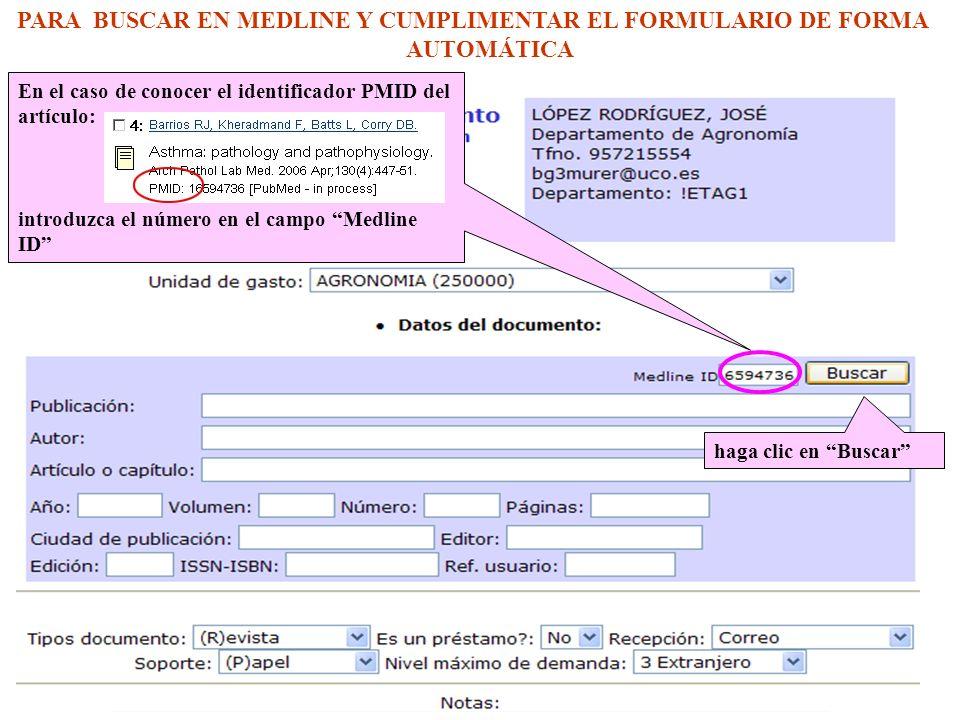 Al introducir el número PMID y pinchar en Buscar los datos del artículo se han incorporado en el formulario de forma automática sin necesidad de teclearlos.