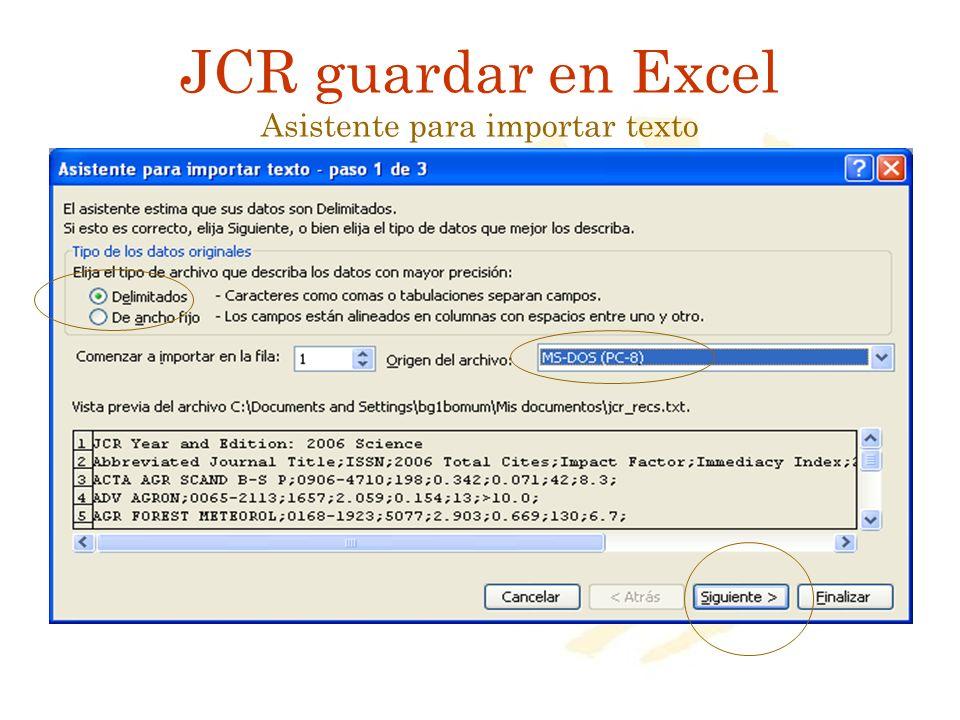 JCR guardar en Excel Asistente para importar texto