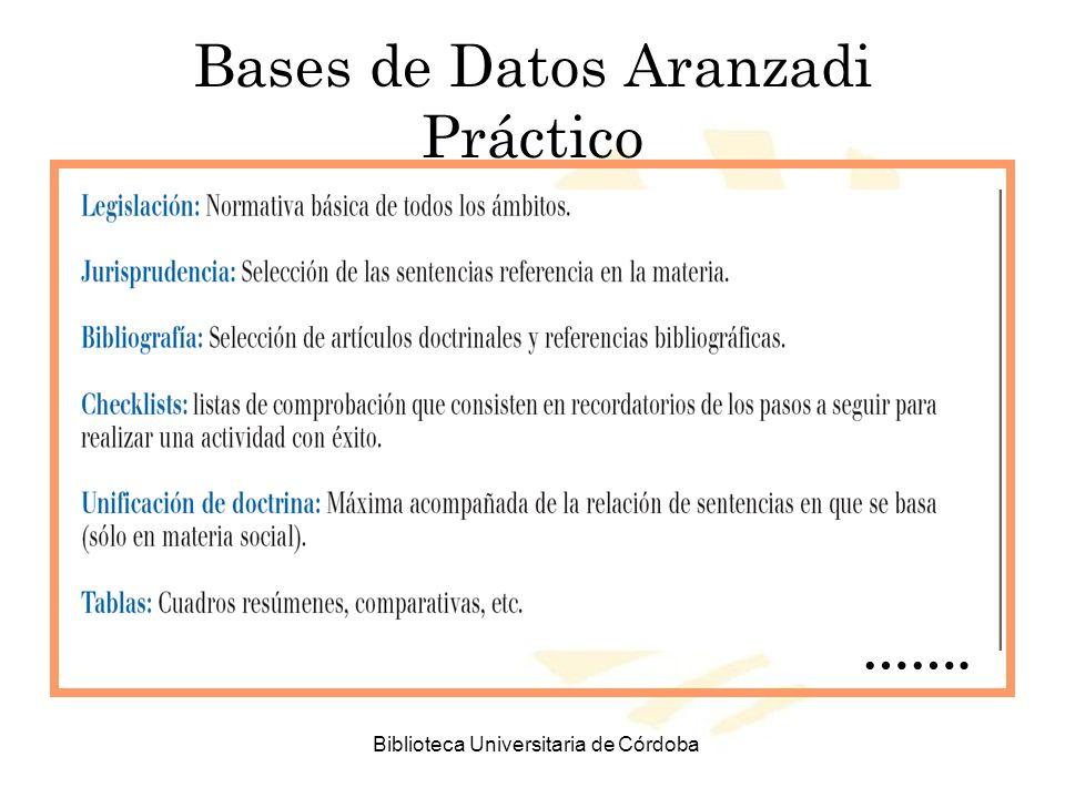 Biblioteca Universitaria de Córdoba Bases de Datos Aranzadi Práctico …….
