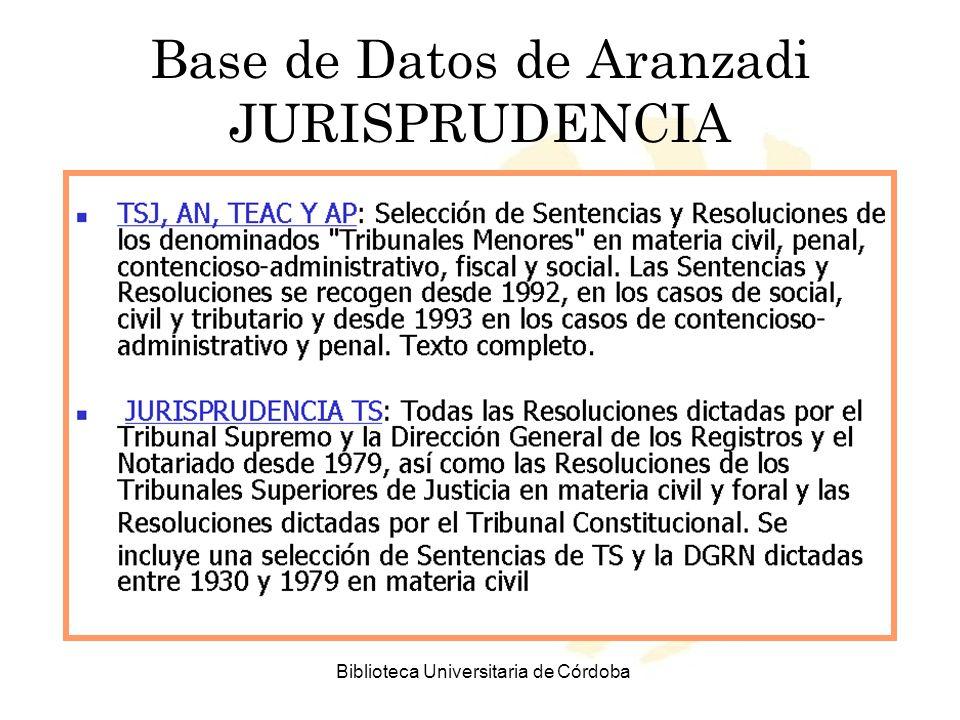 Biblioteca Universitaria de Córdoba Base de Datos de Aranzadi JURISPRUDENCIA