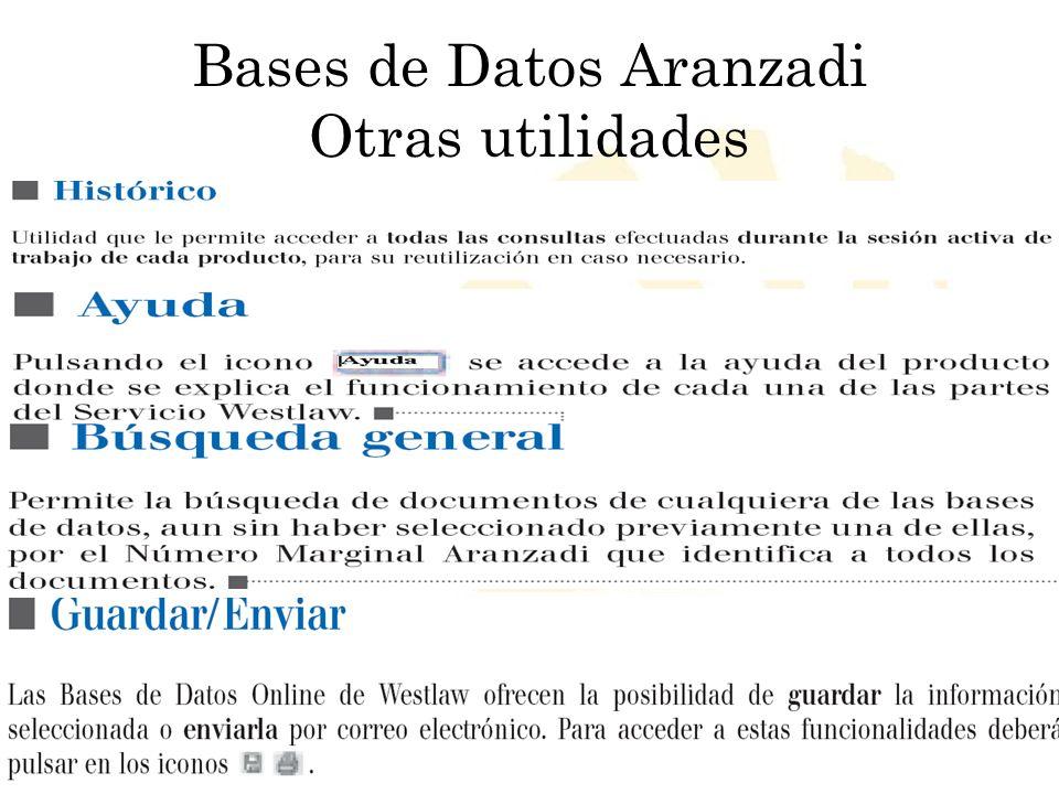 Biblioteca Universitaria de Córdoba Bases de Datos Aranzadi Otras utilidades