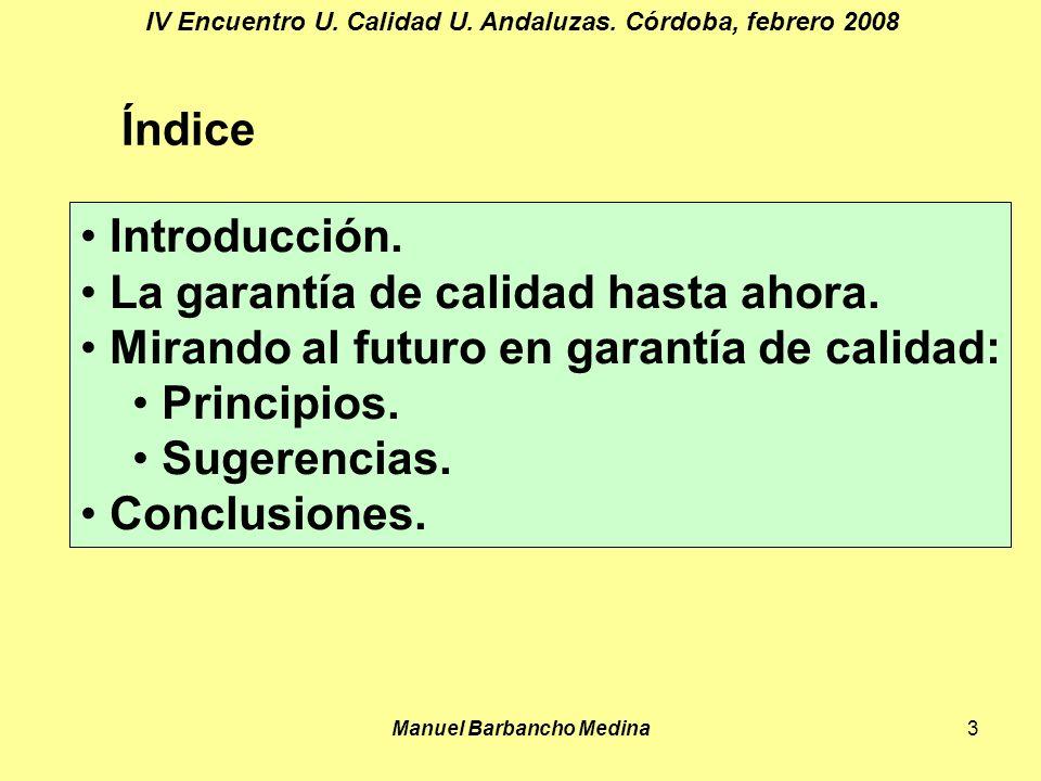 Manuel Barbancho Medina3 IV Encuentro U. Calidad U.