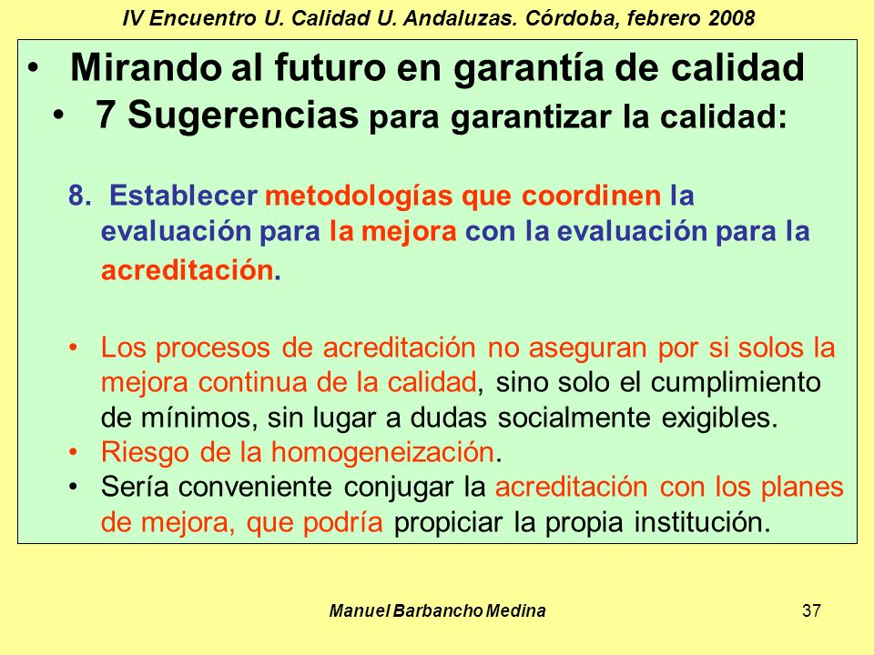 Manuel Barbancho Medina37 IV Encuentro U. Calidad U.