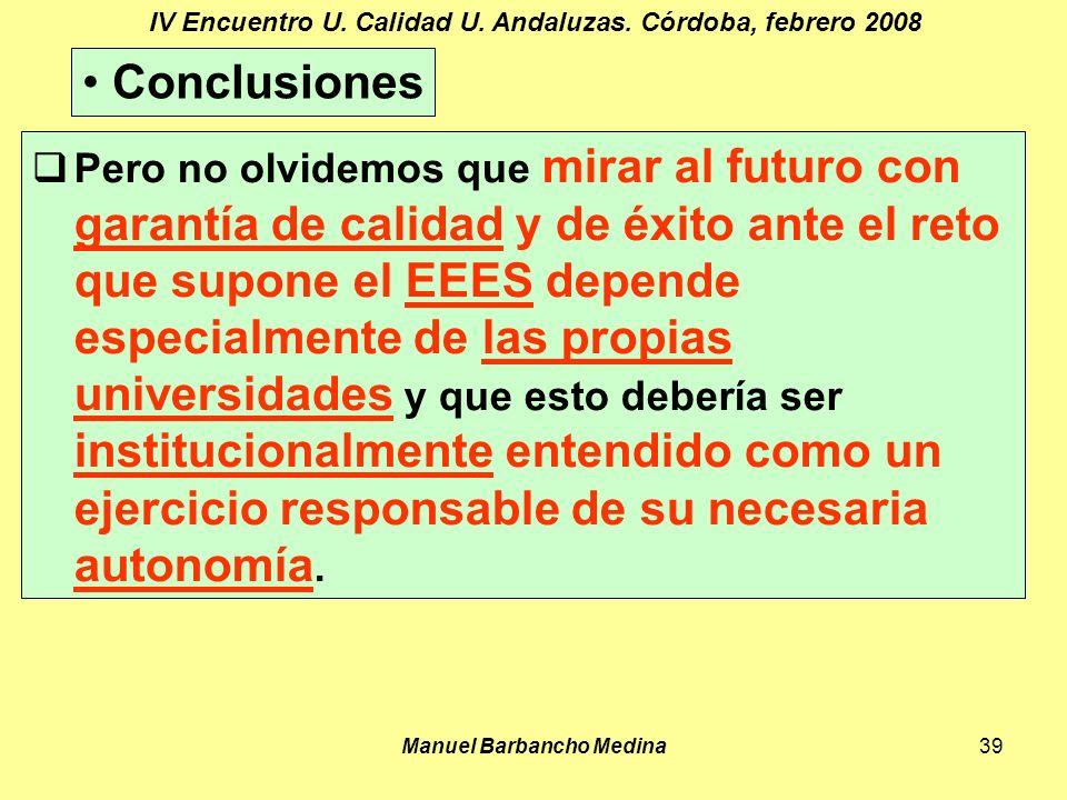 Manuel Barbancho Medina39 IV Encuentro U. Calidad U.