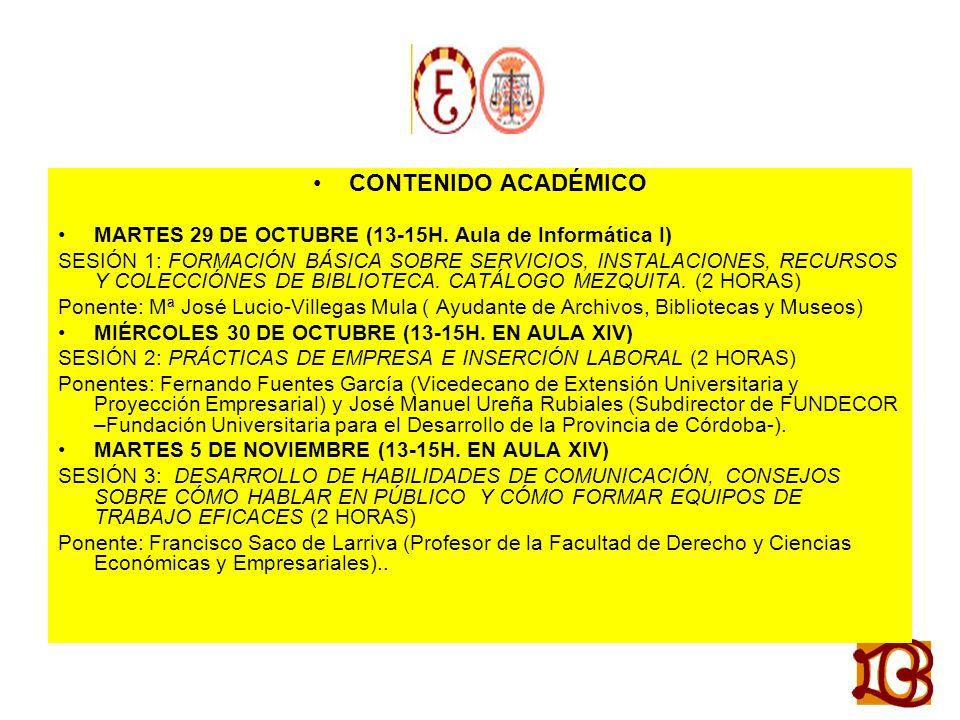 CONTENIDO ACADÉMICO MARTES 29 DE OCTUBRE (13-15H.