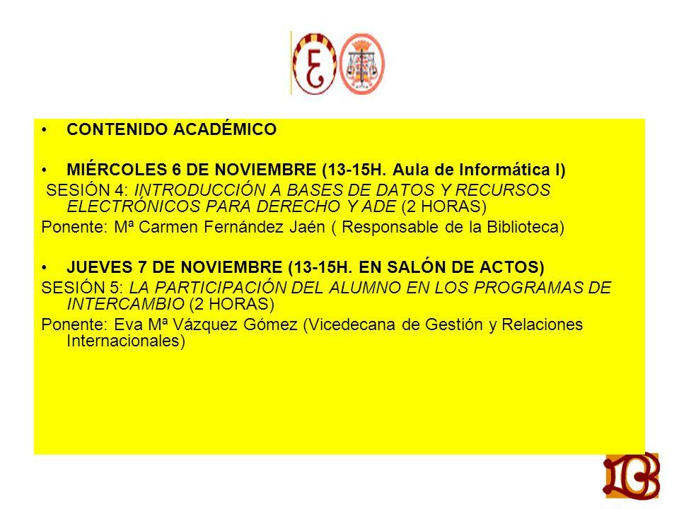 CONTENIDO ACADÉMICO MIÉRCOLES 6 DE NOVIEMBRE (13-15H.