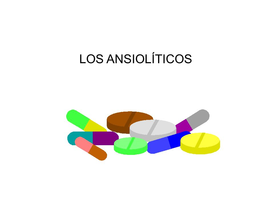 LOS ANSIOLÍTICOS