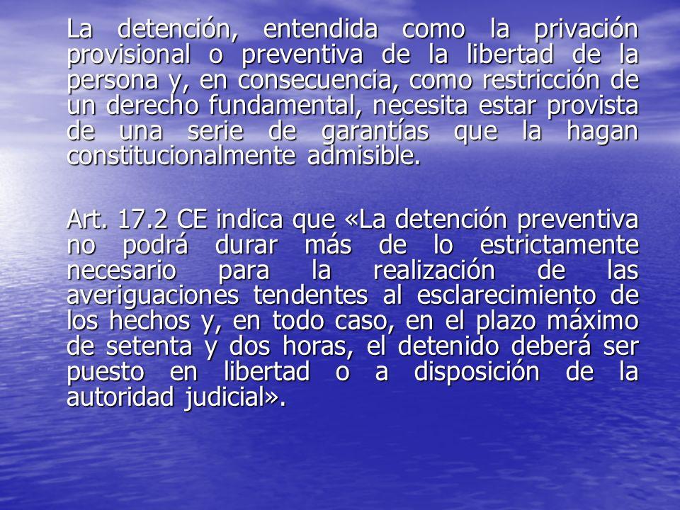 Se garantizará el derecho del detenido a poner en conocimiento de la persona que desee (y de la oficina Consular de su país, en el caso de extranjeros) el hecho de su detención y el lugar de su custodia en cada momento.