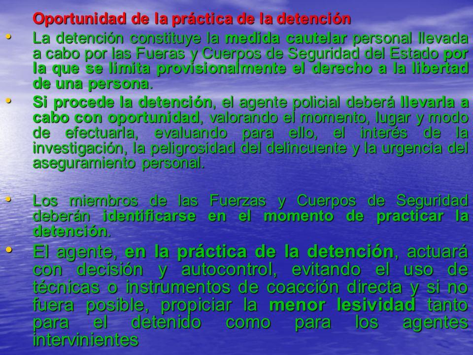 DURACION DE LA DETENCION La detención, de acuerdo con nuestra Constitución, tiene una duración máxima limitada cuya finalidad es garantizar los derechos del detenido evitando que existan privaciones de libertad de duración indefinida.