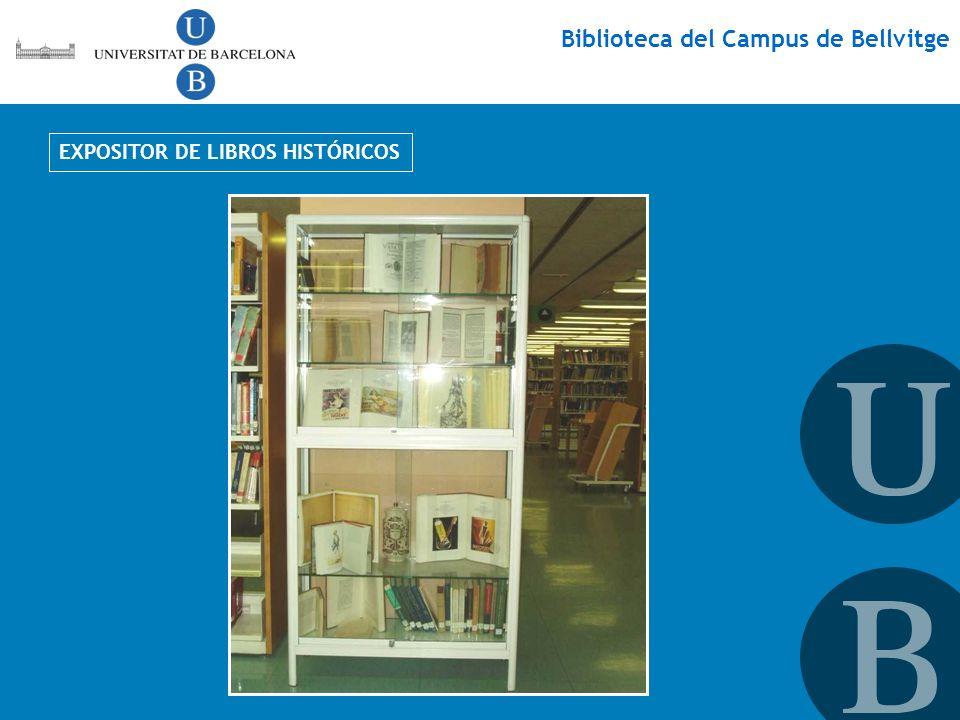 Biblioteca del Campus de Bellvitge EXPOSITOR DE LIBROS HISTÓRICOS