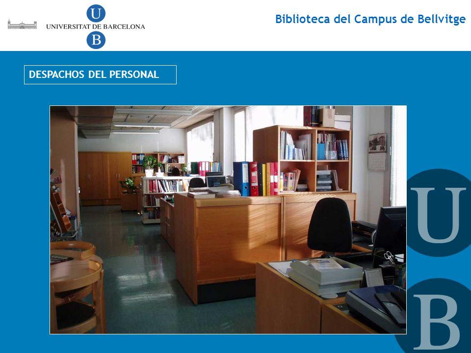 Biblioteca del Campus de Bellvitge DESPACHOS DEL PERSONAL