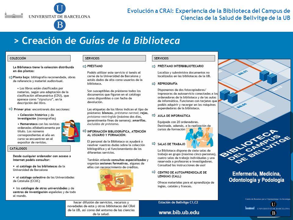 > Creación de Guías de la Biblioteca Evolución a CRAI: Experiencia de la Biblioteca del Campus de Ciencias de la Salud de Bellvitge de la UB