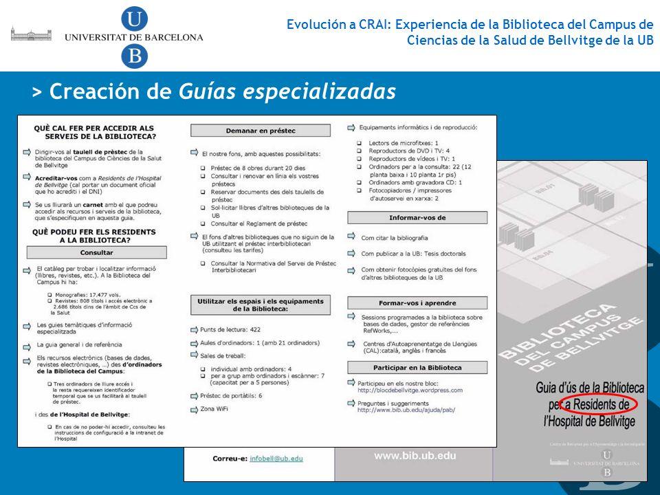 > Creación de Guías especializadas Evolución a CRAI: Experiencia de la Biblioteca del Campus de Ciencias de la Salud de Bellvitge de la UB