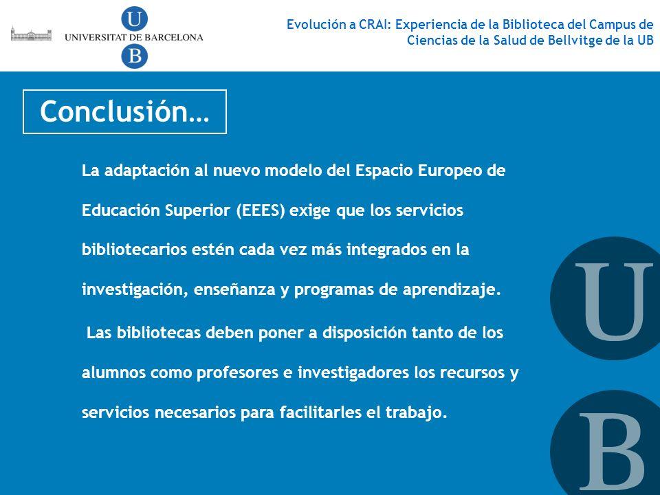 La adaptación al nuevo modelo del Espacio Europeo de Educación Superior (EEES) exige que los servicios bibliotecarios estén cada vez más integrados en