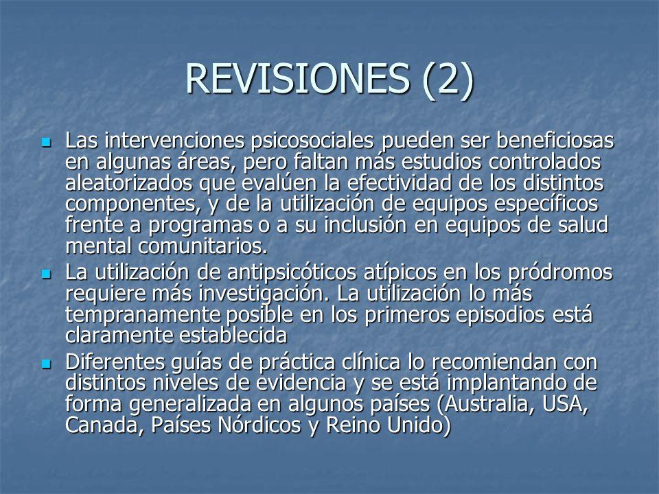 REVISIONES (2) Las intervenciones psicosociales pueden ser beneficiosas en algunas áreas, pero faltan más estudios controlados aleatorizados que evalú
