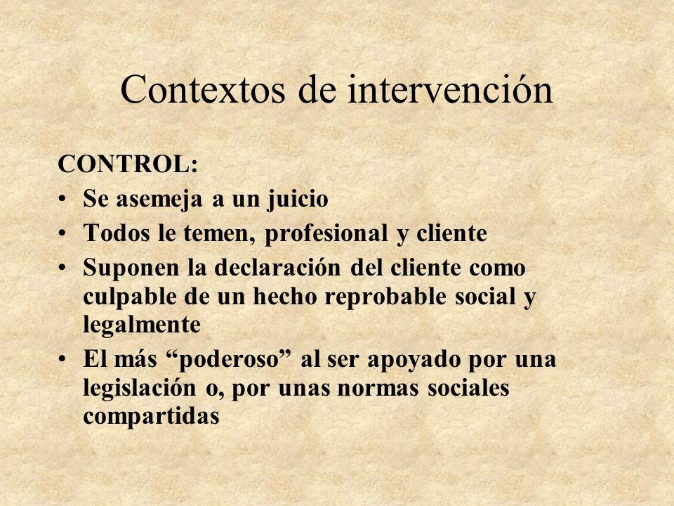 Contextos de intervención INFORMATIVO: Similar a la enseñanza. Se equipara a las intervenciones grupales con un objetivo claro, diferente de la psicot