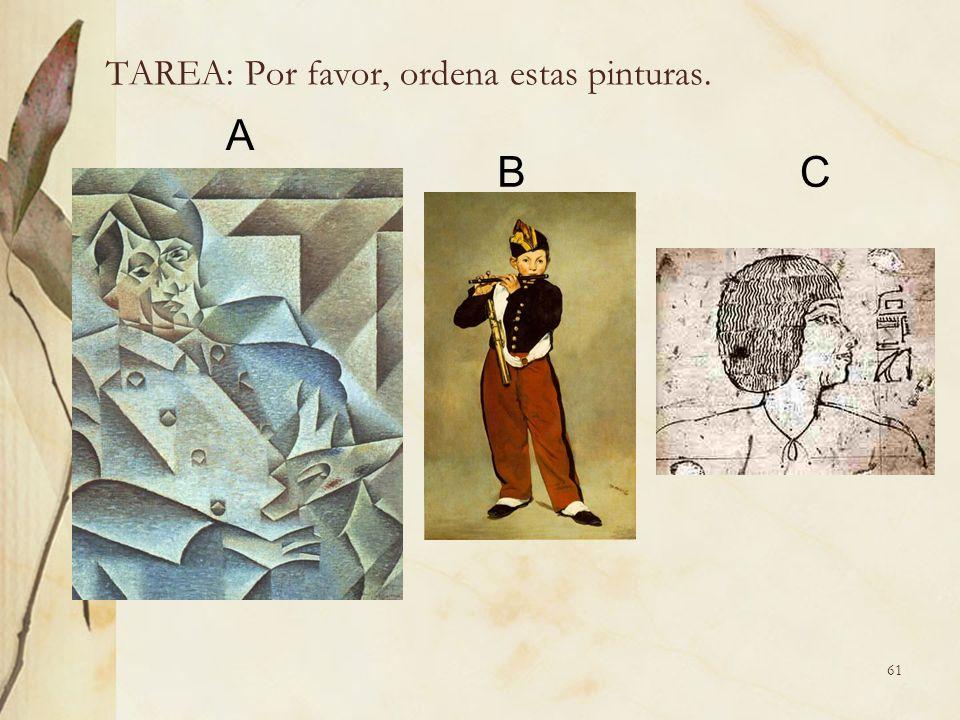 61 TAREA: Por favor, ordena estas pinturas. A BC