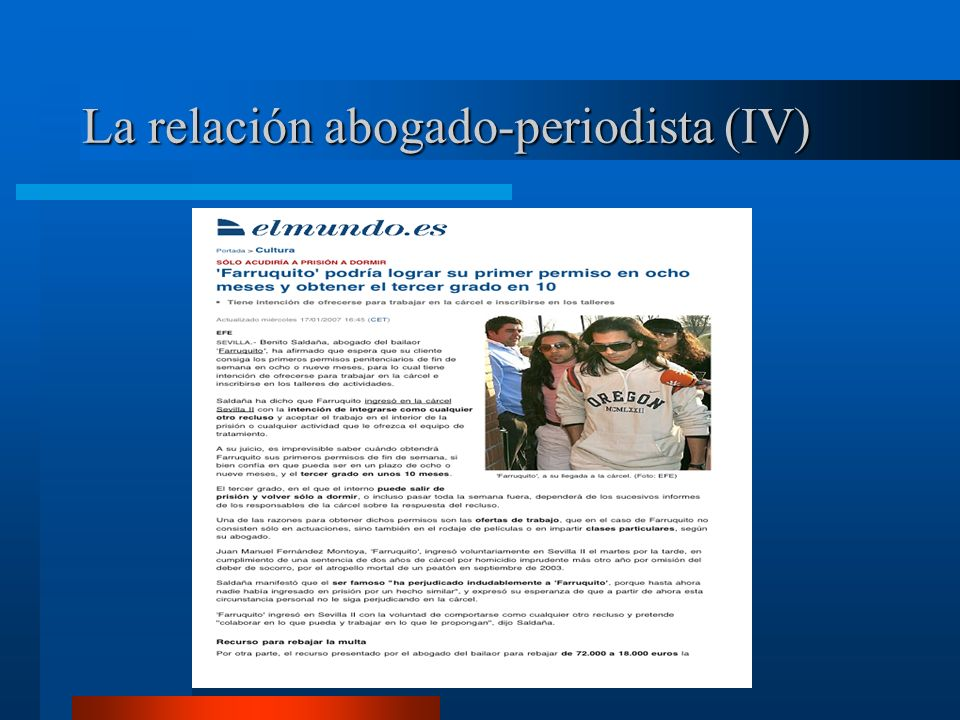 La relación abogado-periodista (IV)