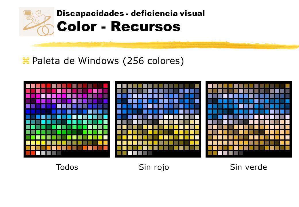 Discapacidades - deficiencia visual Color - Recursos Sin rojoSin verdeTodos z Paleta de Windows (256 colores)