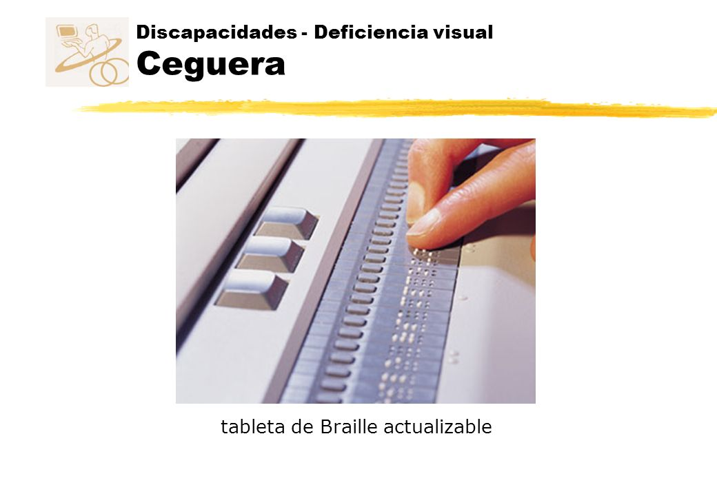 Discapacidades - Deficiencia visual Ceguera tableta de Braille actualizable