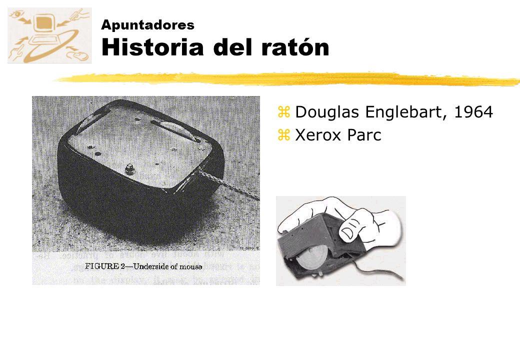 Apuntadores Historia del ratón zDouglas Englebart, 1964 zXerox Parc