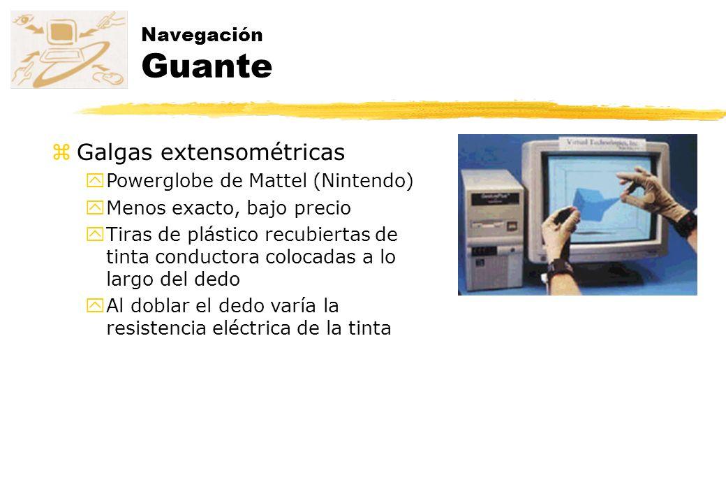 Navegación Guante zGalgas extensométricas yPowerglobe de Mattel (Nintendo) yMenos exacto, bajo precio yTiras de plástico recubiertas de tinta conducto