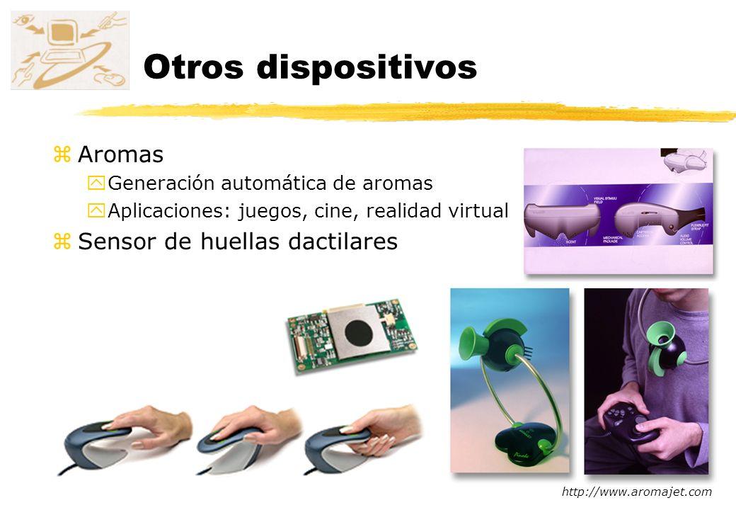 zAromas yGeneración automática de aromas yAplicaciones: juegos, cine, realidad virtual zSensor de huellas dactilares http://www.aromajet.com Otros dis