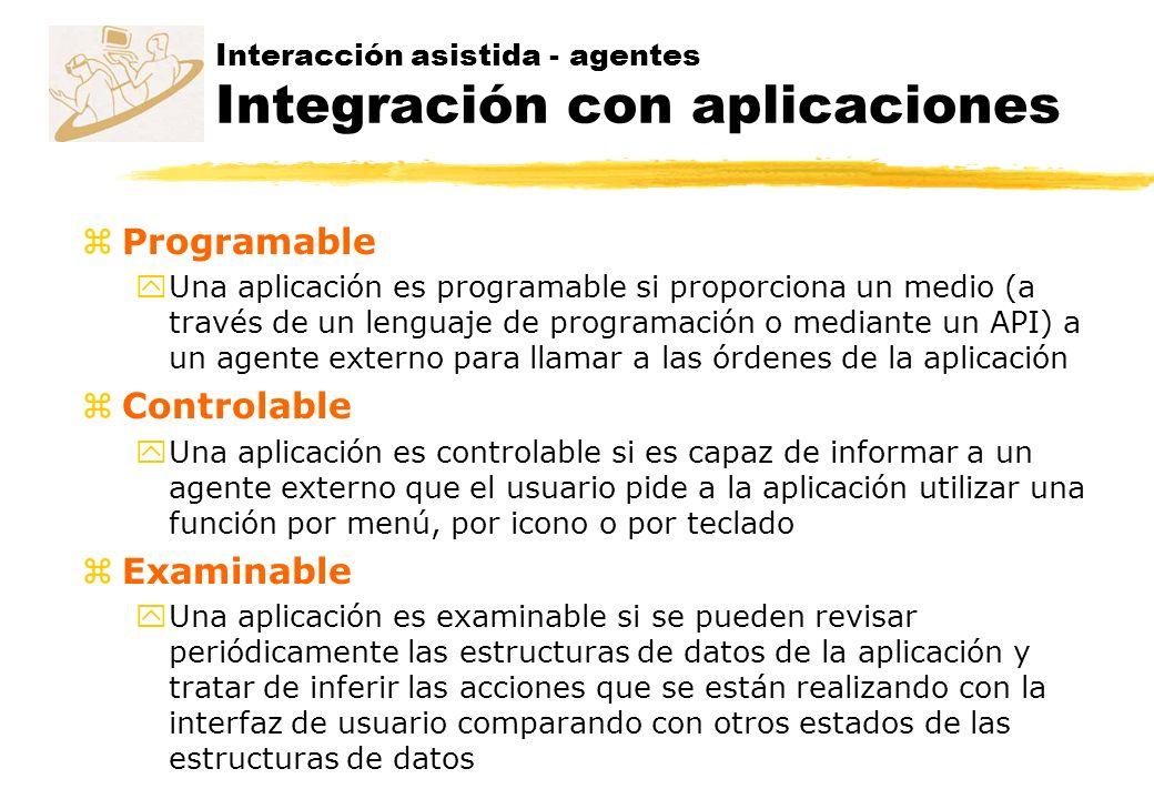 zProgramable yUna aplicación es programable si proporciona un medio (a través de un lenguaje de programación o mediante un API) a un agente externo pa