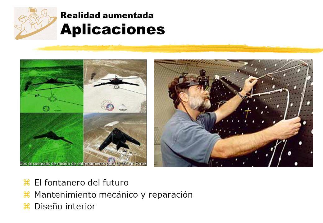 Realidad aumentada Aplicaciones zEl fontanero del futuro zMantenimiento mecánico y reparación zDiseño interior