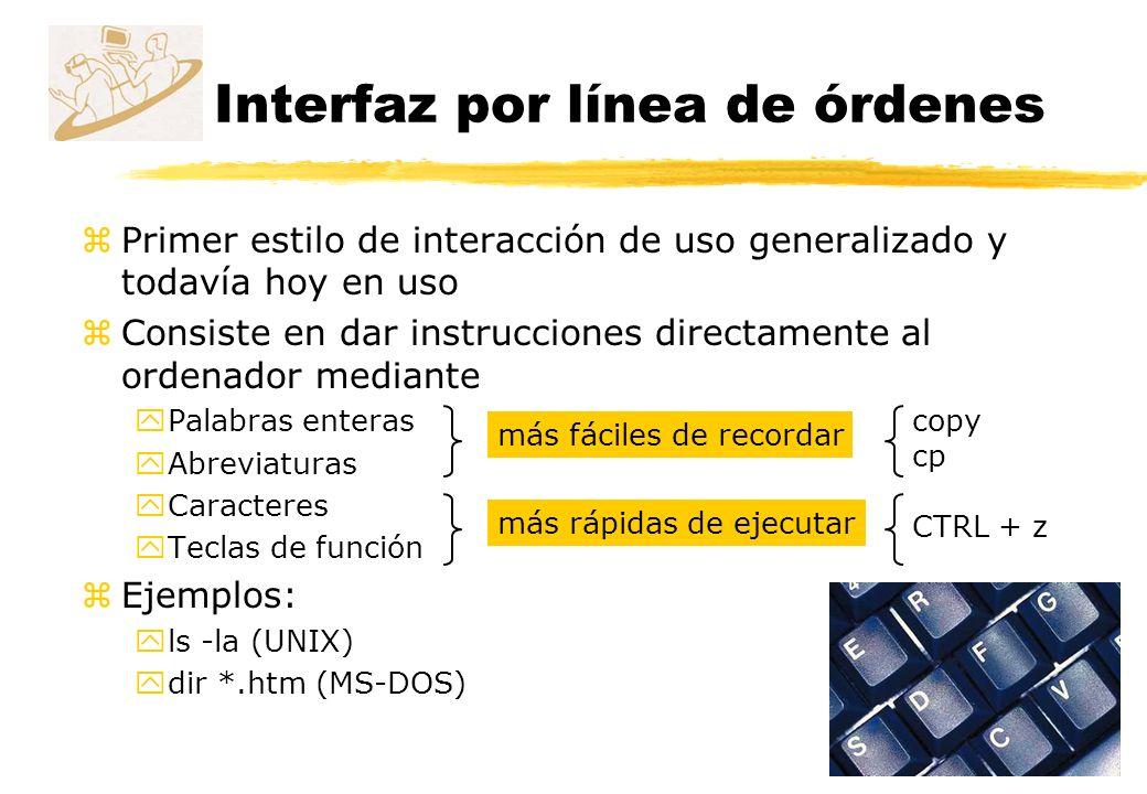 zPrimer estilo de interacción de uso generalizado y todavía hoy en uso zConsiste en dar instrucciones directamente al ordenador mediante yPalabras ent