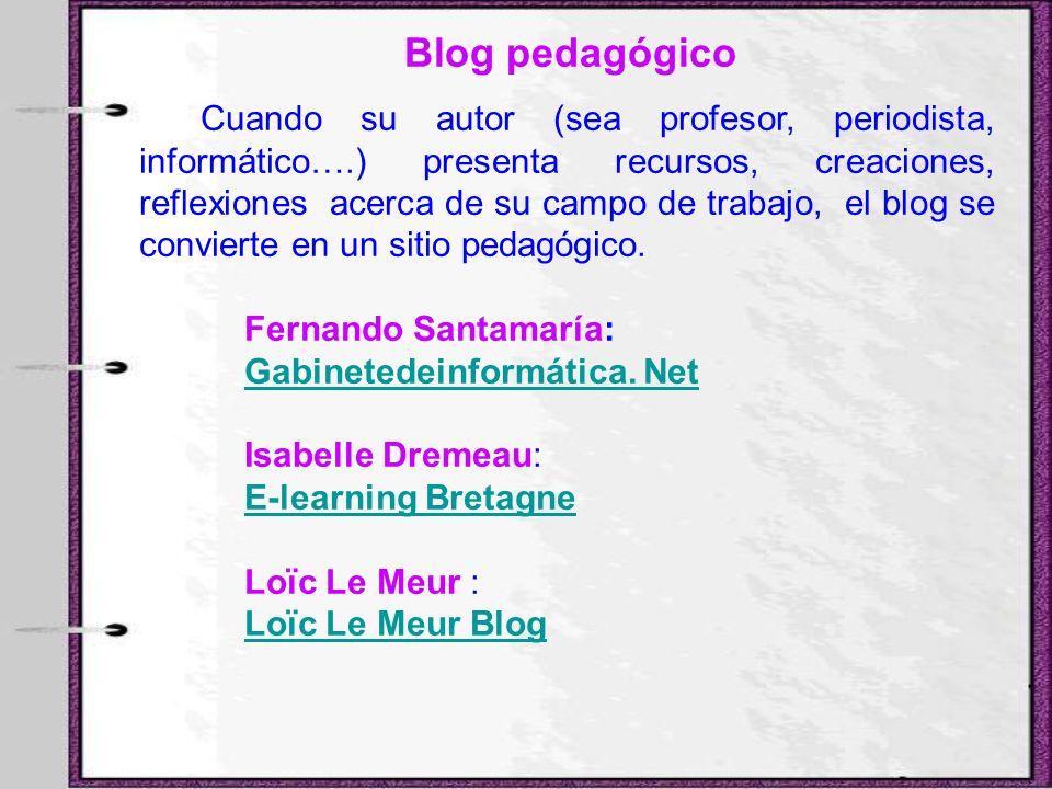 Cuando su autor (sea profesor, periodista, informático….) presenta recursos, creaciones, reflexiones acerca de su campo de trabajo, el blog se convier