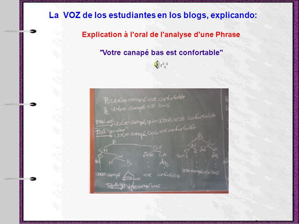 La VOZ de los estudiantes en los blogs, explicando: Explication à l'oral de l'analyse d'une Phrase