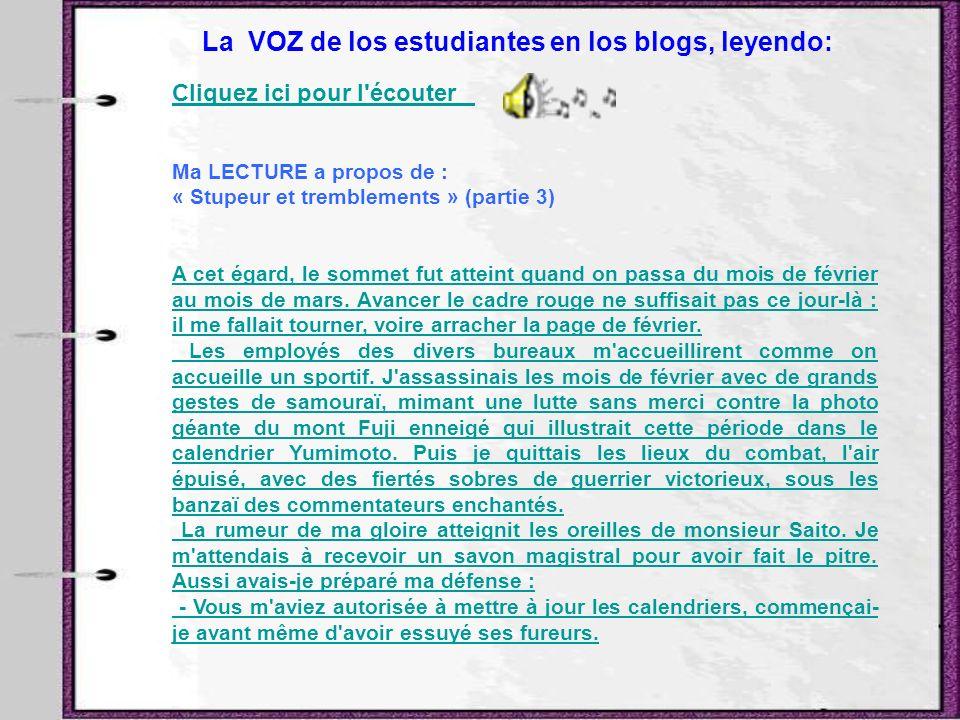 La VOZ de los estudiantes en los blogs, leyendo: Cliquez ici pour l'écouter Cliquez ici pour l'écouter Ma LECTURE a propos de : « Stupeur et trembleme