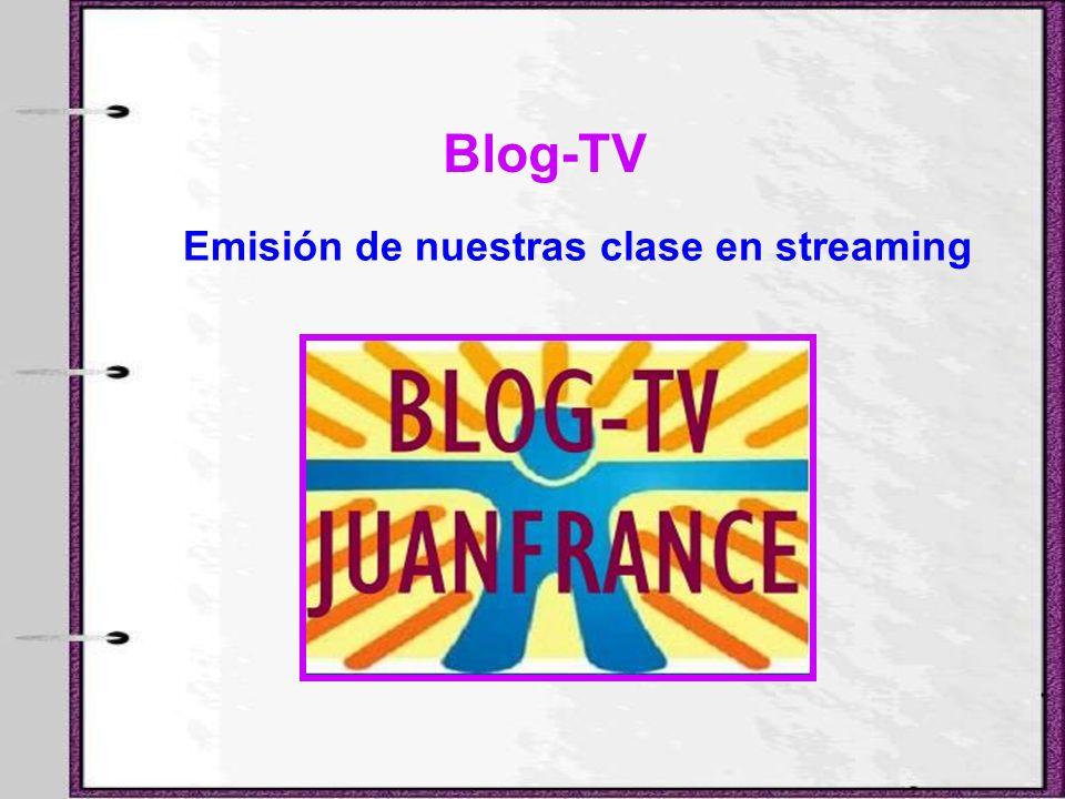 Blog-TV Emisión de nuestras clase en streaming